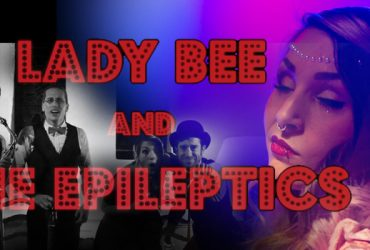 Lady Bee and The Epileptics